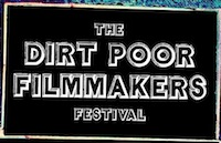The Dirt Poor Filmmakers Festival
